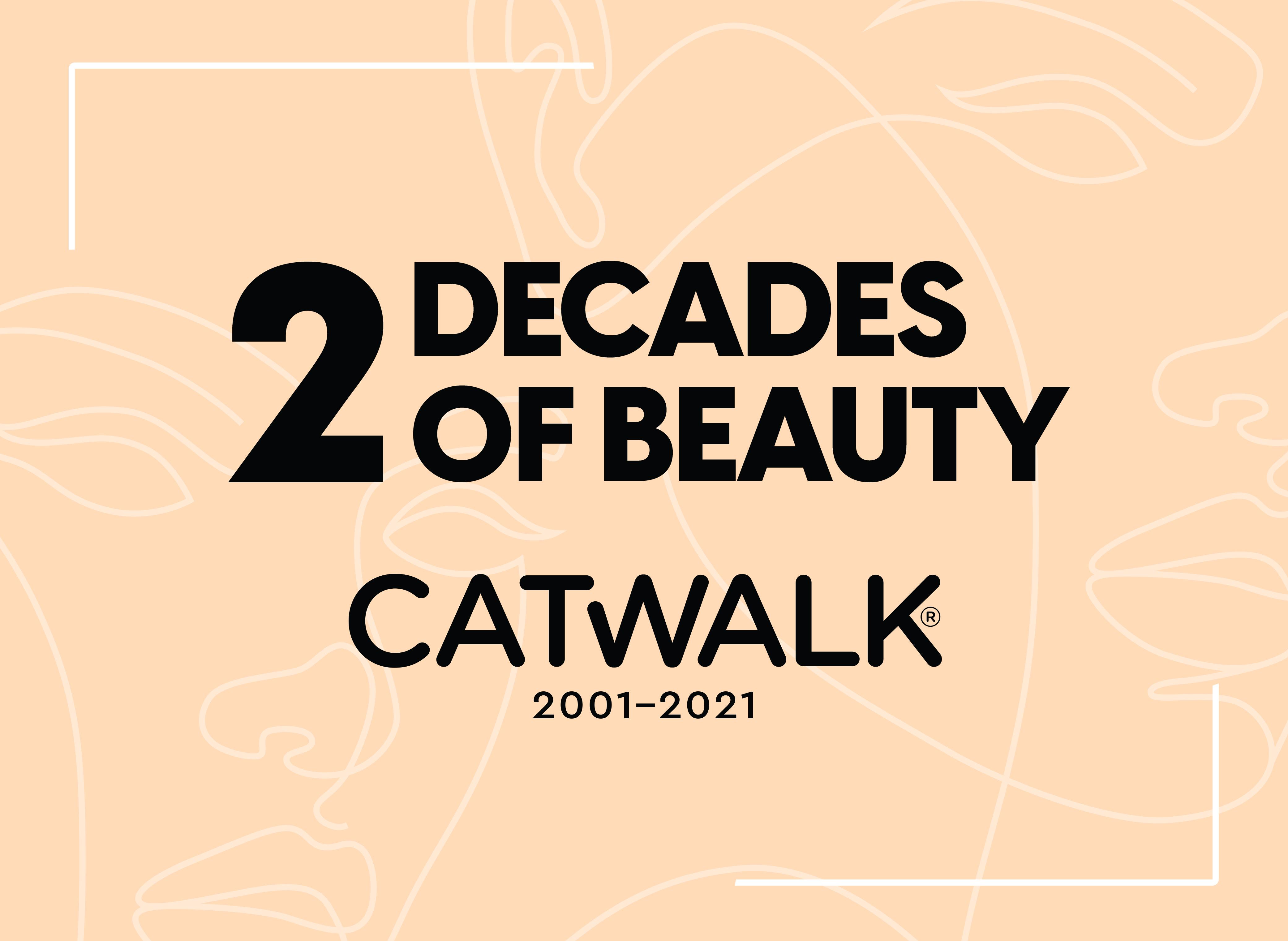 Catwalk 20th Anniversary - Celebrating 2 Decades of Beauty