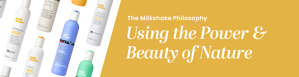 The Milkshake Philosophy - Using the Power and Beauty of Nature.