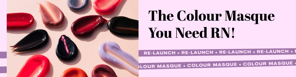 The Colour Masque You Need RN!